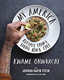 My America: Recipes from a Young Black Chef