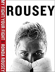 my fight/your fight ronda rousey best sports autobiographies written by athletes
