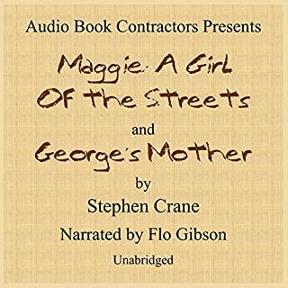 Maggie: A Girl of the Streets and George's Mother cover art