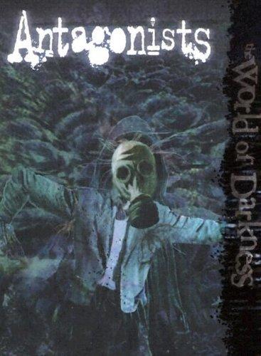 World of Darkness: Antagonists
