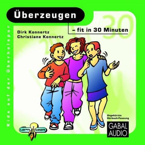 Überzeugen - fit in 30 Minuten audiobook cover art