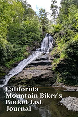 California Mountain Biker's Bucket List Journal: Mountain Biking Lovers Log Book and Diary, Gift Idea