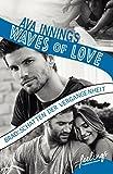 Waves of Love - Brad:Schatten der Vergangenheit: Roman