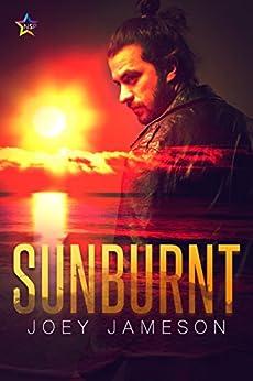 Sunburnt by [Joey Jameson]