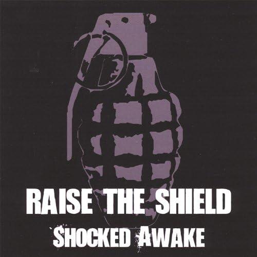 Raise the Shield