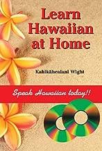 Learn Hawaiian at Home (English and Hawaiian Edition)