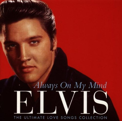 Always on My Mind: The Ultimate Love Songs Collection