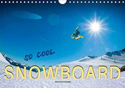 Snowboard - so cool (Wandkalender 2019 DIN A4 quer): Snowboarden - das schönste Hobby der Welt. (Monatskalender, 14 Seiten )