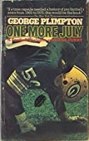 One more July: A football dialogue with Bill Curry 0060133767 Book Cover