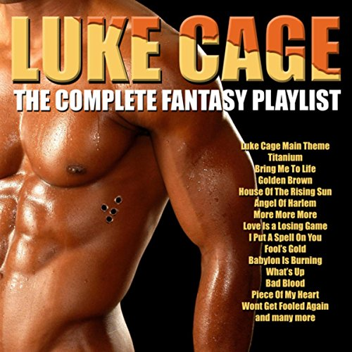 Luke Cage - The Complete Fantasy Playlist