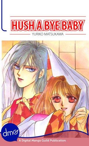 Hush A Bye Baby (Manga) (English Edition)
