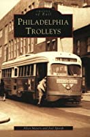 Philadelphia Trolleys (Images of America)