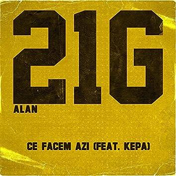 Ce Facem Azi (feat. Kepa)