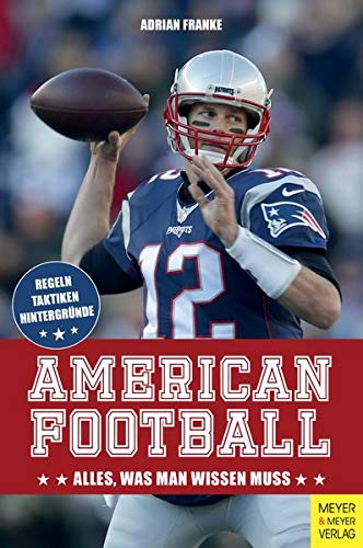 American Football: Alles, was ma...