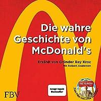Die wahre Geschichte von McDonald's Hörbuch
