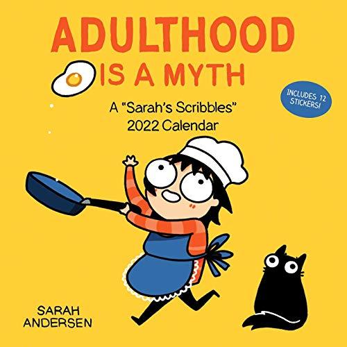 Sarah's Scribbles 2022 Wall Calendar: Adulthood Is a Myth