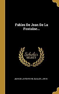 Fables De Jean De La Fontaine... (French Edition)
