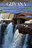 Guyana: Guyana travel notebook journal, 100 pages, includes proverbs and expressions, a perfect Guyana gift or to write your own Guyana travel guide or bird journal.