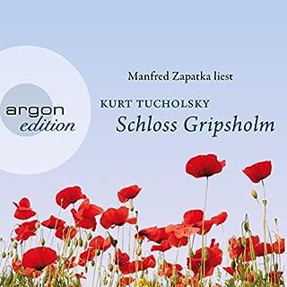 Schloss Gripsholm                   Autor:                                                                                                                                 Kurt Tucholsky                               Sprecher:                                                                                                                                 Manfred Zapatka                      Spieldauer: 4 Std. und 30 Min.     113 Bewertungen     Gesamt 4,2