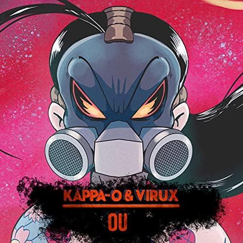 Kappa-O & Virux