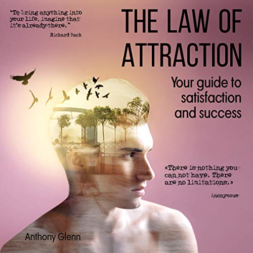 The Law of Attraction: Your Guide to Satisfaction and Success Titelbild