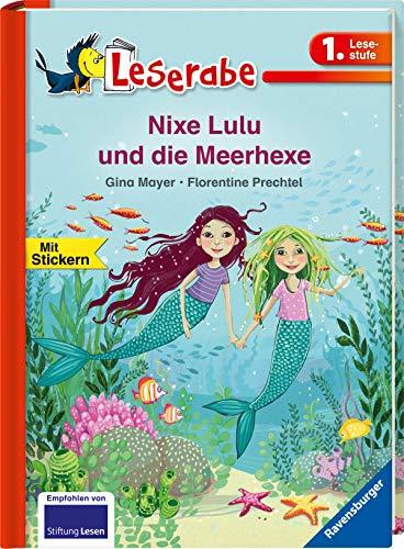Nixe Lulu und die Meerhexe (Leserabe - 1. Lesestufe)