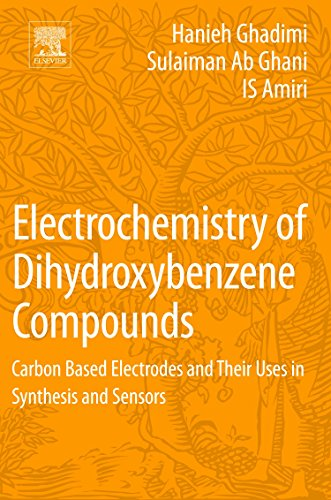 Electrochemistry of Dihydroxybenzene Compounds: Carbon Based Electrodes and Their Uses in Synthesis and Sensors