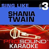 Sing Like Shania Twain V. 3