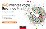(Ré)inventez votre Business Model - 2e éd. - Avec l'approche Odyssée 3.14 - Avec l'approche Odyssée 3.14 de Laurence Lehmann-Ortega