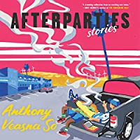 Afterparties: Stories