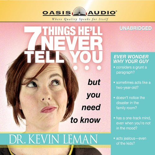 7 Things He'll Never Tell You but You Need to Know  audiobook cover art