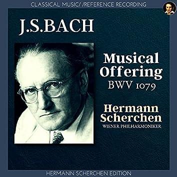 Bach: Musical Offering, BWV 1079 (Arranged by Hermann Scherchen)