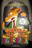 El castell de Roca Agarrada: Geronimo Stilton 4 (GERONIMO STILTON. ELS GROCS)
