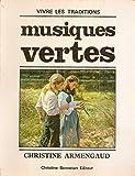 Musiques vertes                                                                               100697 (Vivre Tradition)