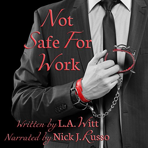 Not Safe for Work audiobook cover art