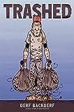 Trashed: a graphic novel (Abrams Comicarts)