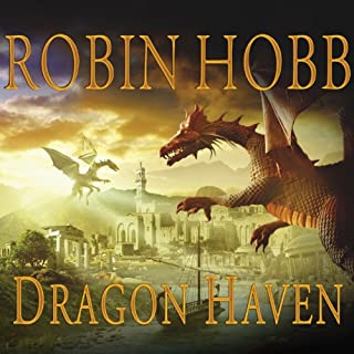 Dragon Haven     Rain Wilds Chronicles, Volume 2              By:                                                                                                                                 Robin Hobb                               Narrated by:                                                                                                                                 Anne Flosnik                      Length: 19 hrs and 37 mins     1,296 ratings     Overall 4.5