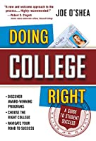 Doing College Right: A Guide to Student Success