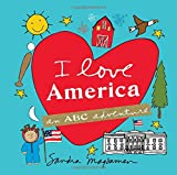 I Love America: An ABC Adventure (I Love...an ABC Adventure)