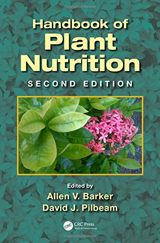 Handbook of Plant Nutrition (Books in Soils, Plants, and the Environment)