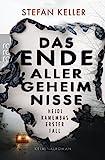 Stefan Keller: Das Ende aller Geheimnisse. Heidi Kamembas erster Fall