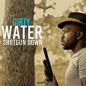 Shotgun Down
