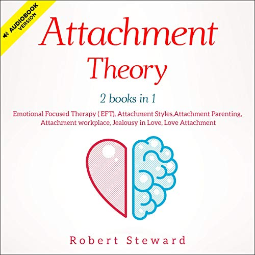 『Attachment Theory: 2 Books in 1』のカバーアート