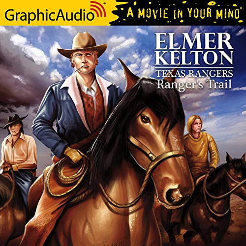 Ranger's Trail [Dramatized Adaptation] cover art