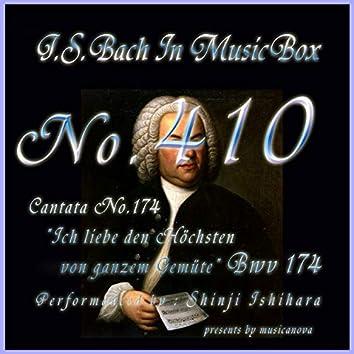 J.S.Bach:Ich liebe den Hochsten von ganzem Gemute, BWV 174 (Musical Box)