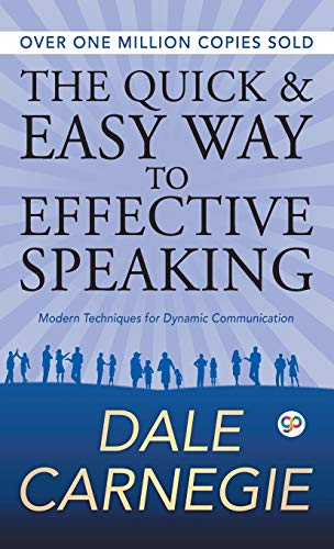 The Quick and Easy Way to Effective Speaking (Deluxe Hardbound Edition)