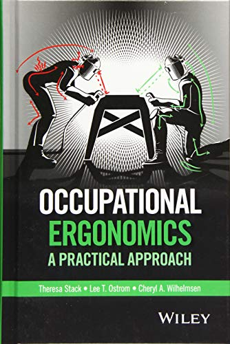 Occupational Ergonomics: A Practical Approach