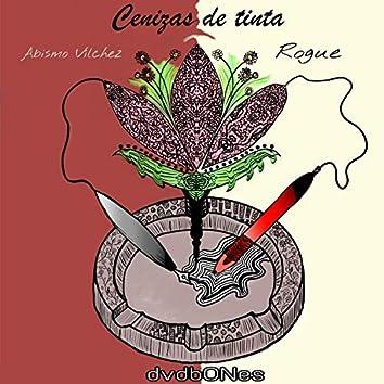 Cenizas de Tinta (feat. Rogue & Dvdbones)