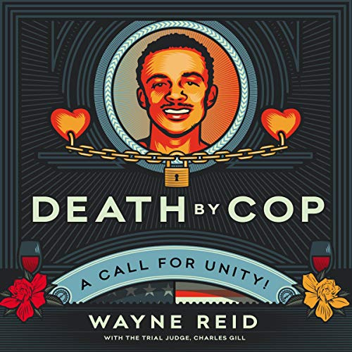 Death by Cop Audiobook By Wayne Reid, Judge Charles Gill cover art