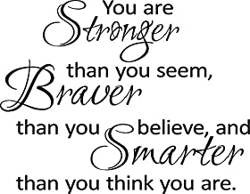 Newclew You are stronger than you seem, braver than you believe, and smarter than you think you are. Removable vinyl wall art encouragement quotes saying home decor decal sticker ((M) 22''x17'')
